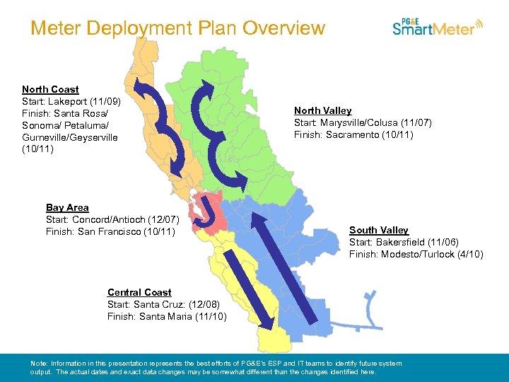 Meter Deployment Plan Overview North Coast Start: Lakeport (11/09) Finish: Santa Rosa/ Sonoma/ Petaluma/