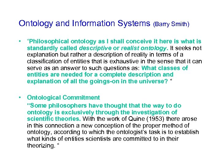 """Ontology and Information Systems (Barry Smith) • """"Philosophical ontology as I shall conceive it"""