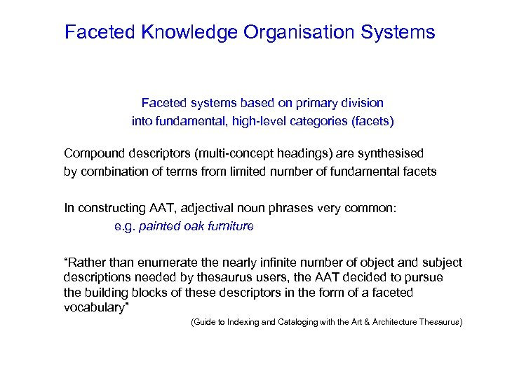 Faceted Knowledge Organisation Systems Faceted systems based on primary division into fundamental, high-level categories