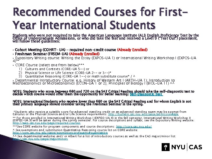Recommended Courses for First. Year International Students who were not required to take the