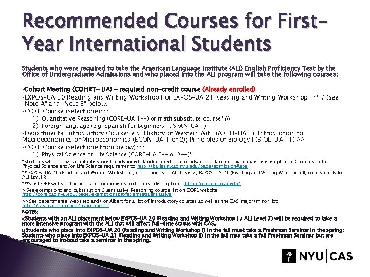 Recommended Courses for First. Year International Students who were required to take the American