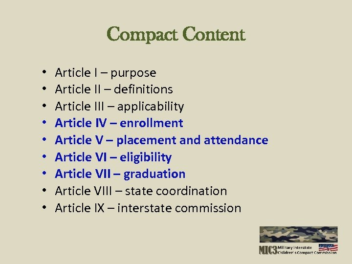 Compact Content • • • Article I – purpose Article II – definitions Article