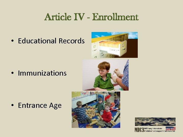 Article IV - Enrollment • Educational Records • Immunizations • Entrance Age