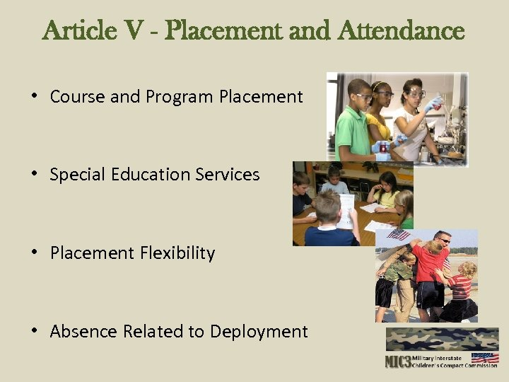 Article V - Placement and Attendance • Course and Program Placement • Special Education