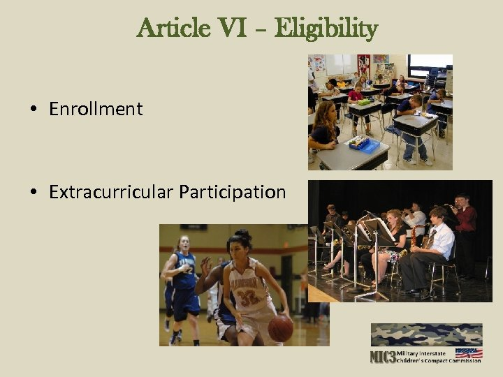 Article VI – Eligibility • Enrollment • Extracurricular Participation