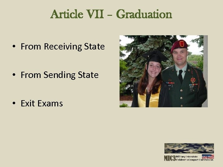 Article VII – Graduation • From Receiving State • From Sending State • Exit