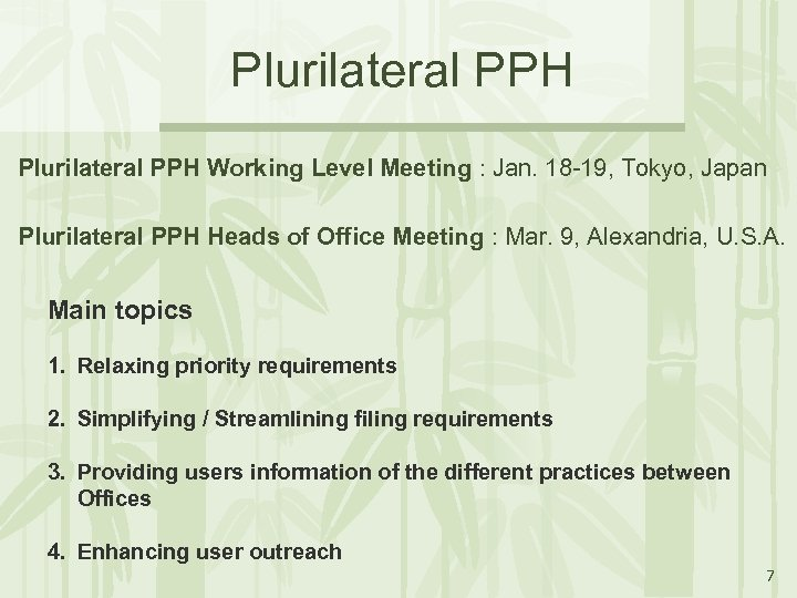 Plurilateral PPH Working Level Meeting : Jan. 18 -19, Tokyo, Japan Plurilateral PPH Heads