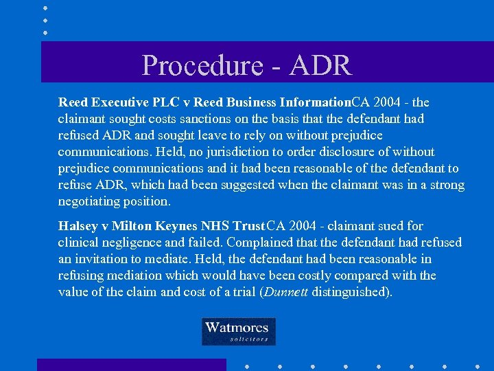Procedure - ADR Reed Executive PLC v Reed Business Information. CA 2004 - the