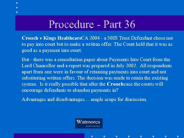 Procedure - Part 36 Crouch v Kings Healthcare. CA 2004 - a NHS Trust