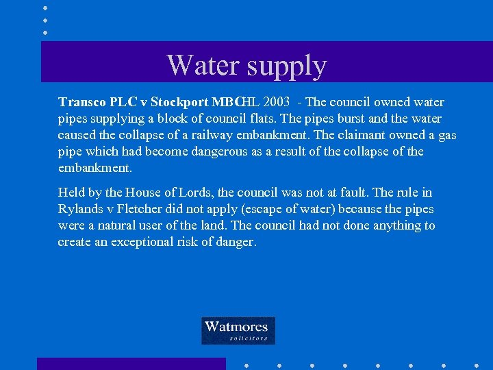 Water supply Transco PLC v Stockport MBCHL 2003 - The council owned water pipes