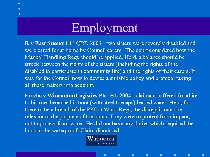 Employment R v East Sussex CC QBD 2003 - two sisters were severely disabled