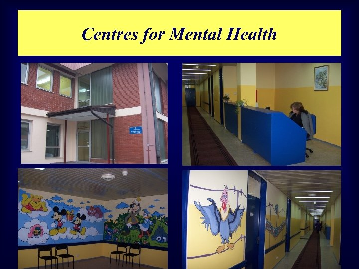 Centres for Mental Health