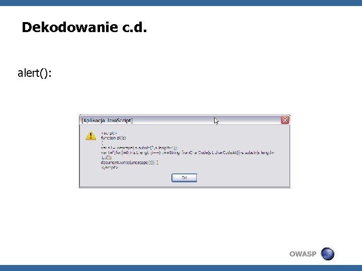 Dekodowanie c. d. alert(): OWASP