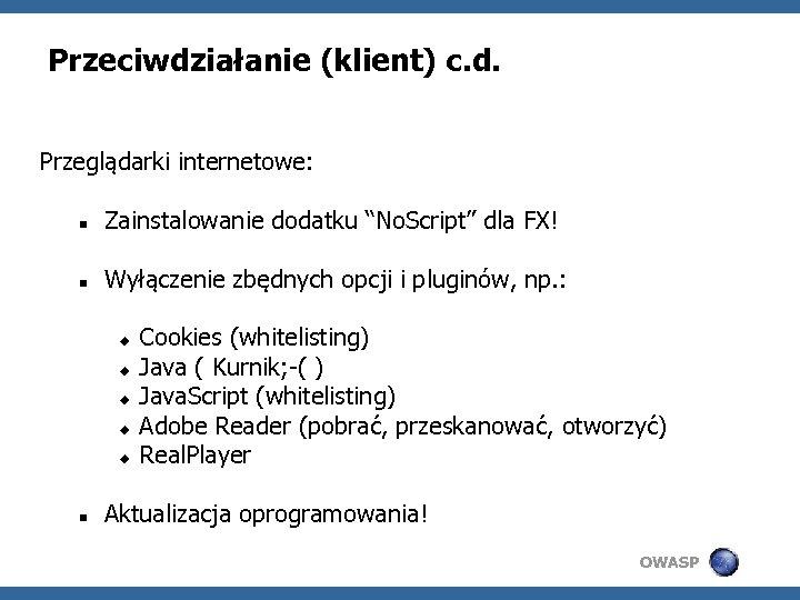 """Przeciwdziałanie (klient) c. d. Przeglądarki internetowe: Zainstalowanie dodatku """"No. Script"""" dla FX! Wyłączenie zbędnych"""