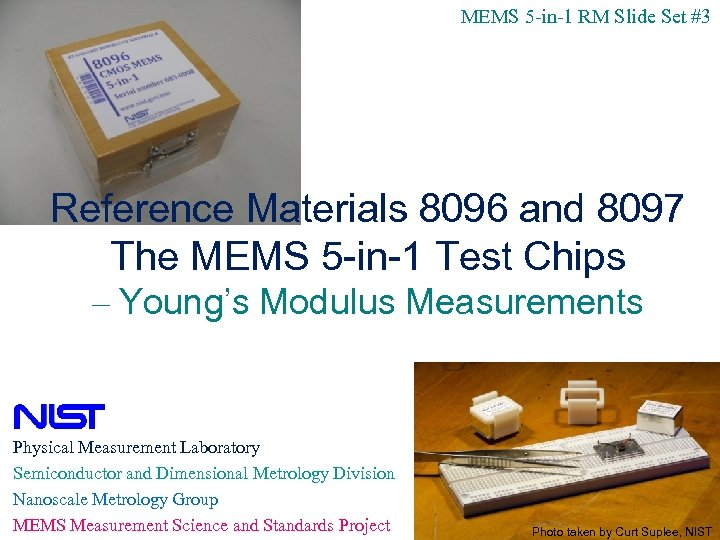 MEMS 5 -in-1 RM Slide Set #3 Reference Materials 8096 and 8097 The MEMS
