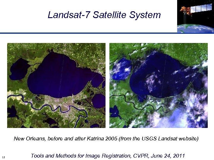 Landsat-7 Satellite System New Orleans, before and after Katrina 2005 (from the USGS Landsat