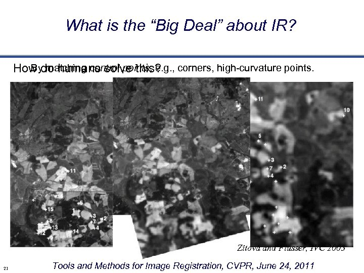 """What is the """"Big Deal"""" about IR? By matching control points, e. g. ,"""