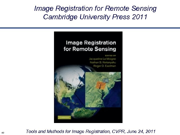 Image Registration for Remote Sensing Cambridge University Press 2011 63 Tools and Methods for