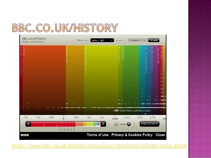 http: //www. bbc. co. uk/history/interactive/timelines/british/index. shtml
