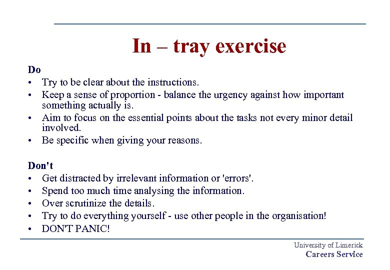In – tray exercise Do • Try to be clear about the instructions. •
