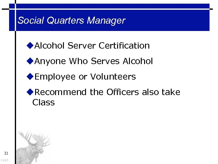 Social Quarters Manager Alcohol Server Certification Anyone Who Serves Alcohol Employee or Volunteers Recommend