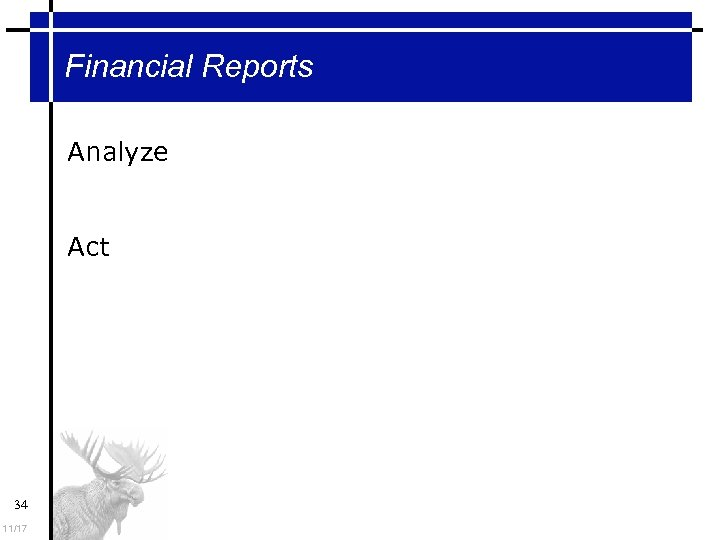 Financial Reports Analyze Act 34 11/17