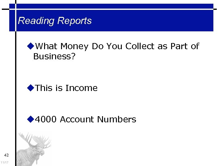 Reading Reports What Money Do You Collect as Part of Business? This is Income