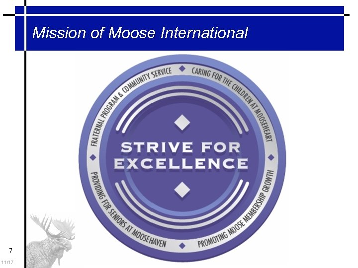 Mission of Moose International 7 11/17