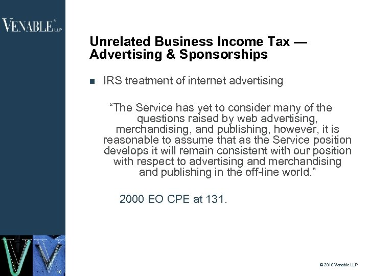 "Unrelated Business Income Tax — Advertising & Sponsorships IRS treatment of internet advertising ""The"