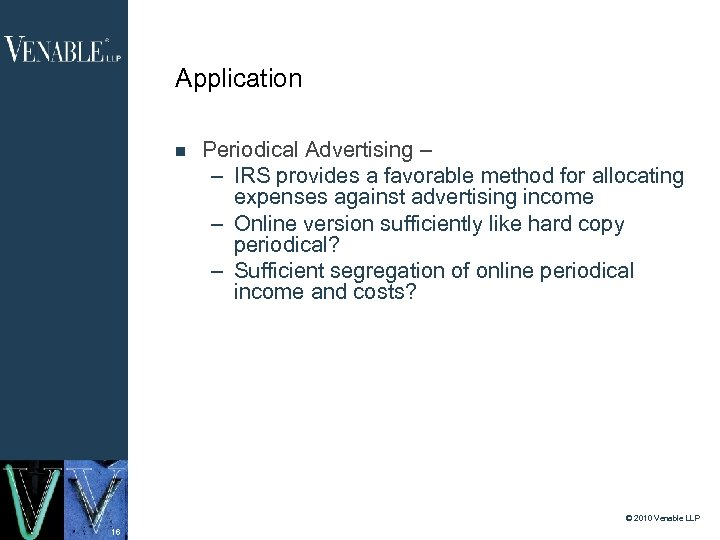 Application Periodical Advertising – – IRS provides a favorable method for allocating expenses against