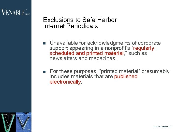 Exclusions to Safe Harbor Internet Periodicals Unavailable for acknowledgments of corporate support appearing in