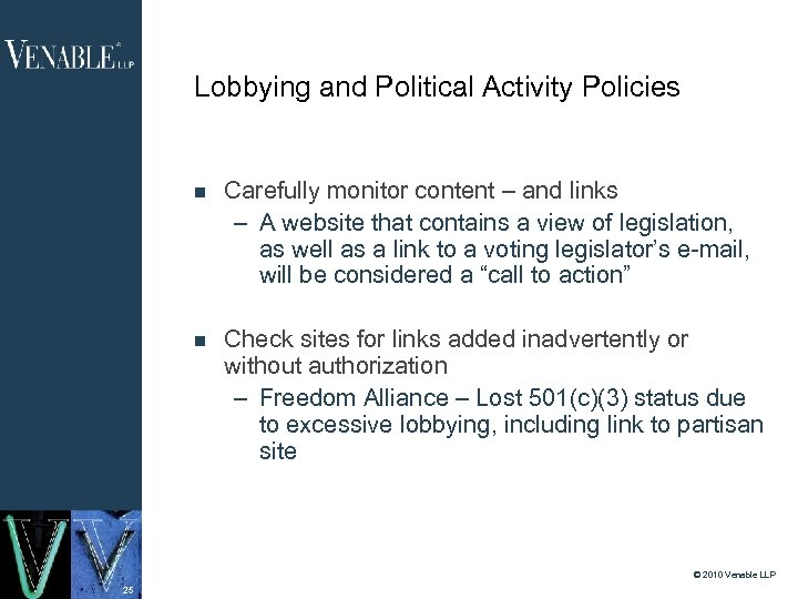 Lobbying and Political Activity Policies Carefully monitor content – and links – A website