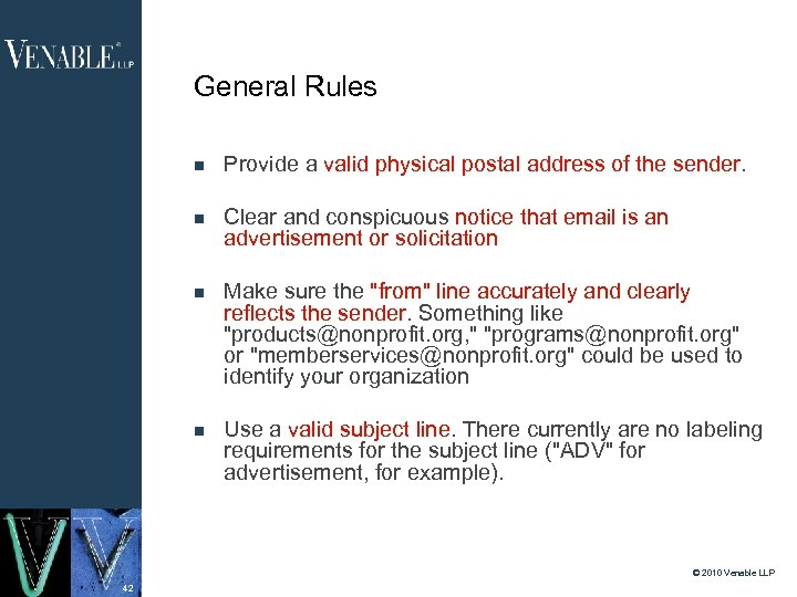 General Rules Provide a valid physical postal address of the sender. Clear and conspicuous