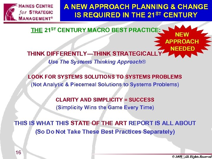 A NEW APPROACH PLANNING & CHANGE IS REQUIRED IN THE 21 ST CENTURY MACRO