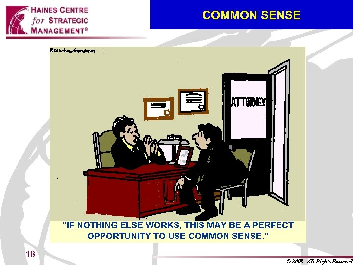 "COMMON SENSE ""IF NOTHING ELSE WORKS, THIS MAY BE A PERFECT OPPORTUNITY TO USE"