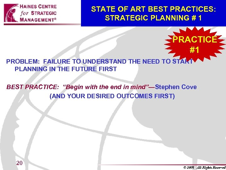STATE OF ART BEST PRACTICES: STRATEGIC PLANNING # 1 PRACTICE #1 PROBLEM: FAILURE TO