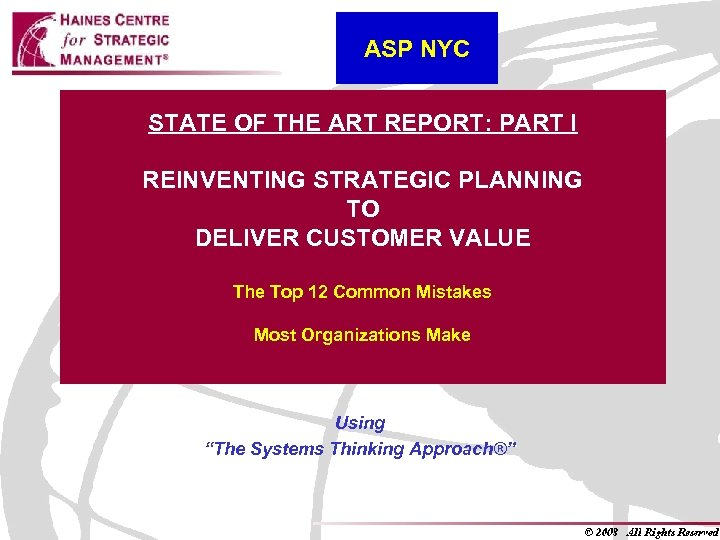 ASP NYC STATE OF THE ART REPORT: PART I REINVENTING STRATEGIC PLANNING TO DELIVER