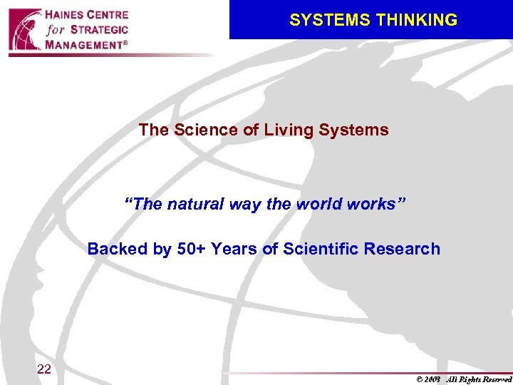 "SYSTEMS THINKING The Science of Living Systems ""The natural way the world works"""