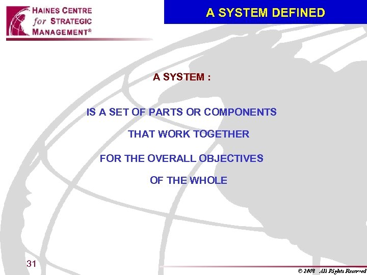 A SYSTEM DEFINED A SYSTEM : IS A SET OF PARTS OR COMPONENTS THAT