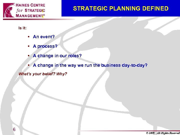 i x STRATEGIC PLANNING DEFINED Is it: § An event? § A process? §