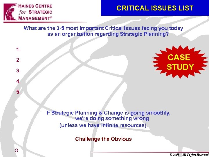 CRITICAL ISSUES LIST What are the 3 -5 most important Critical Issues facing you