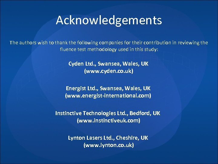 Acknowledgements The authors wish to thank the following companies for their contribution in reviewing