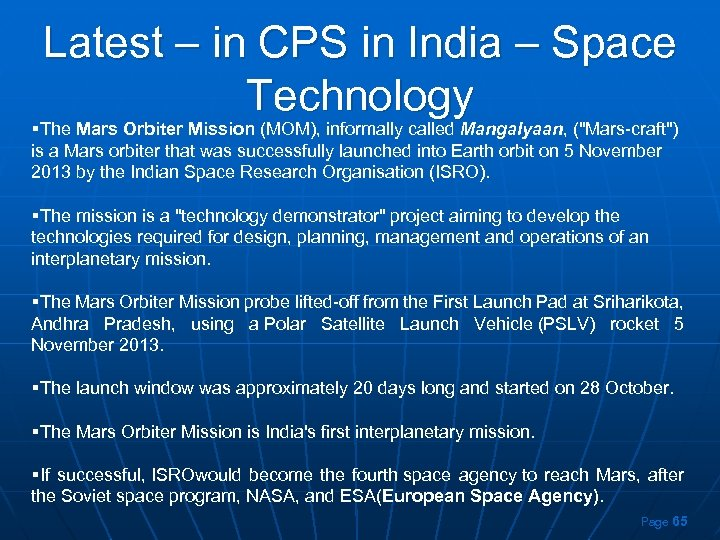 Latest – in CPS in India – Space Technology §The Mars Orbiter Mission (MOM),