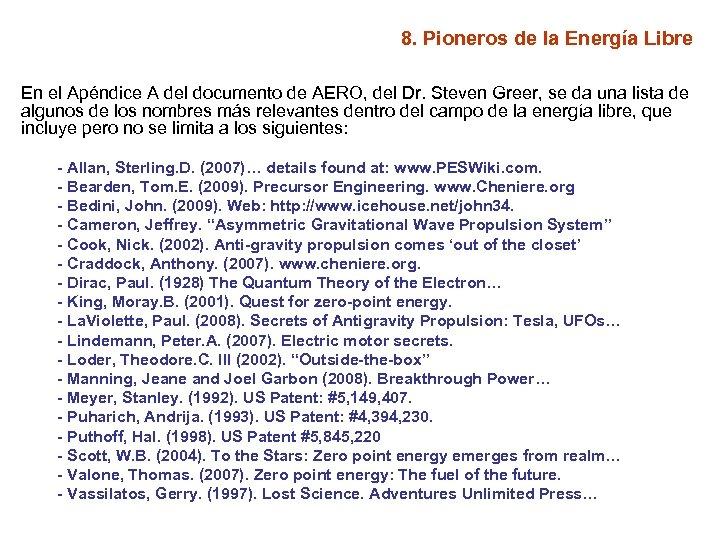 8. Pioneros de la Energía Libre En el Apéndice A del documento de AERO,