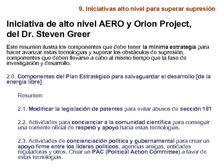 9. Iniciativas alto nivel para superar supresión Iniciativa de alto nivel AERO y Orion