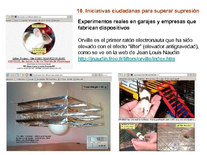 10. Iniciativas ciudadanas para superar supresión Experimentos reales en garajes y empresas que fabrican