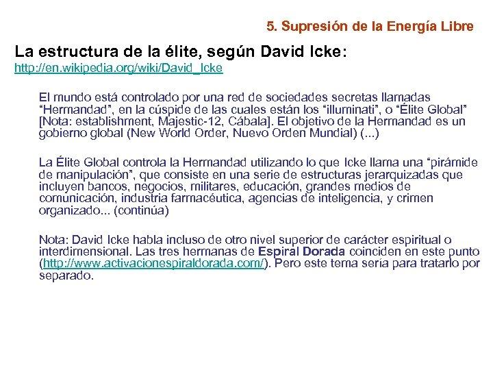 5. Supresión de la Energía Libre La estructura de la élite, según David Icke: