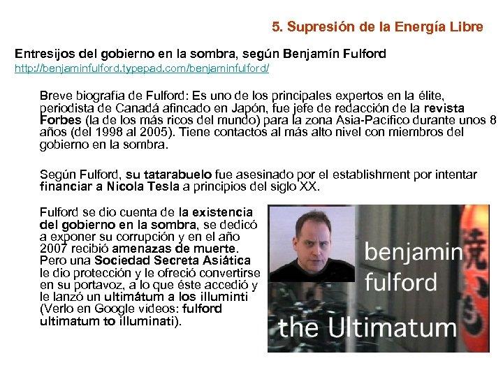 5. Supresión de la Energía Libre Entresijos del gobierno en la sombra, según Benjamín
