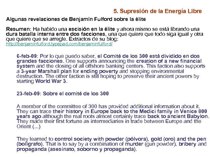 5. Supresión de la Energía Libre Algunas revelaciones de Benjamín Fulford sobre la élite